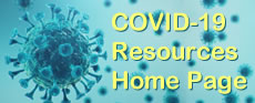 Go to the COVID-19 Resources Home Page