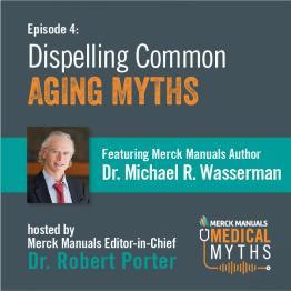Listen to Aging Myths with Dr. Wasserman