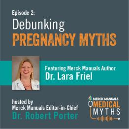 Listen to Debunking Pregnancy Myths with Dr. Friel