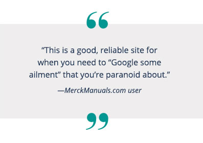 MerckManuals.com User Quote